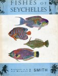 Smith, J.L.B. and Margaret Mary Smith (ds1256) - The Fishes of Seychelles