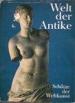 STRONG, DONALD E., - Welt der Antike. Schatze der Weltkunst.
