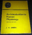 Green, J.H. - An introduction to human physiology