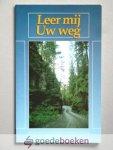 Mauritz en W. Visser, J.H. - Leer mij Uw weg --- Over de vragen over Gods leiding in ons leven. JBGG nr. 29.