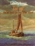 Kramer, Lubbertje - Zee op ! Uit het leven van een Urker Visser, 91 pag. hardcover + stofomslag, zeer goede staat