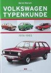 Wiersch, Bernd. - Volkswagen Typenkunde / 1974 bis 1993