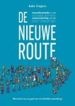 Siegers, Anke - De nieuwe route, Transformatie in het sociaal domein, samensturing met alle betrokkenen.