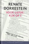 Dorrestein, Renate - Voor liefde: klik op F