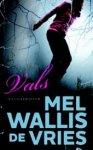 Wallis de Vries, Mel - Vals