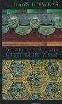 Leewens, H. - Oosterse wijsheid en westerse renaissance