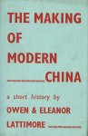 Lattimore, O. and E. Lattimore - The making of modern China : A short history.