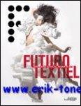 Caroline David, Pierre Delvoye, Jesse Brouns, Lut Pil, a.o. - Futurotextiel
