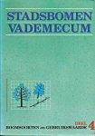 Janson, T.J.M. - Stadsbomen vademecum. Deel 4: Boomsoorten en gebruikswaarde [oorspronkelijke titel: Stadsbomen van acer tot zelkova]