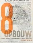 Merkelbach, B. (ed.) ; Paul Schuitema (design) et al - De 8 en Opbouw. Tijdschrift voor architectuur en stedebouw, 10. jaarg., 25 nov., No. 24 (Bosch en Lommer No. 2)