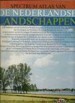 Mörzer Bruijns, Prof. Dr. M. F. en R. J. Benthem - SPECTRUM ATLAS VAN DE NEDERLANDSE LANDSCHAPPEN