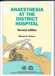 Dobson, Michael - Anaesthesia at the district Hospital