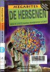 Walker, Richard  .. Gabrielle Murphy Adviseur - Hersenen Megabites  De hersenen  hoe de grijze stof vanbinnen werkt  .. met geweldige websites