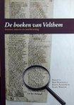 Besamusca, Bart. /  Sleiderink, Remco. / Warnar, Geert. (red.) - De boeken van Velthem / auteur, oeuvre en overlevering