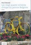 Emond, Paul - Les vingt-quatre victoires d'étape du peintre Belgritte. Fiction