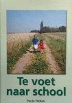 Paula Habex - Te voet naar school