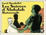 Boudjellal, Farid - Les soirees d'Abdulah : Ratonnade