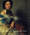 HERMITAGE AMSTERDAM. - Aan het Russische hof. Paleis en protocol in de 19de eeuw.