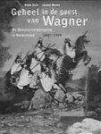 Suer, H. - Geheel in de geest van Wagner / druk 1