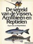 Whitfield, Philip - De wereld van de Vissen, Amfibieën en Reptielen