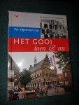 """Dikken, Arie den - Het Gooi toen & nu deel 14 """"Tot algemeen nut"""""""