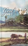 Wilson, Fred G. - God's gift; a unique walk through life