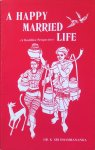 dr. K. Sri Dhammananda - A happy married life (a Buddhist perspective)