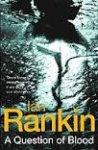 Rankin, Ian - A question of blood
