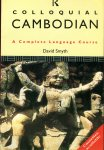 Smyth, David (ds1202) - Colloquial Cambodian.  A Complete Language Course