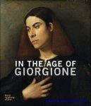 Arturo Galansino, Simone Facchinetti - In the Age of Giorgione