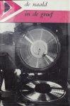 Hans van Assumburg. - De naald in de groef een grammofoonplatenindustrie in woord en beeld
