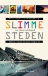 Dijksterhuis, Edo (redactie) - Slimme steden. Van Antwerpen tot Zürich.     Cultuur, Creativiteit, Innovatie