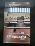 Zijlstra, Rob - Zittingszaal 14. Deel II. Meer schurken en schlemielen in de Groninger rechtbank