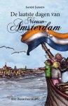 S.J. C. M. Jansen ; Sandy Jansen - De laatste dagen van Nieuw-Amsterdam