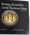 STERN, Marianne E. - Roman, Byzantine, and Early Medieval Glass 10 BCE - 700 CE