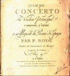 Rode, Pierre: - Sixième concerto à violon principale