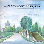 Mulder R.J. , Schipper P.W. e.a (ds1223) - Kijken langs de dijken , routes door de Betuwe 2