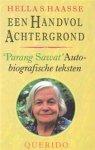 Haasse, H.S. - Een handvol achtergrond /   Parang sawat   autobiografische teksten