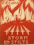REDERT, C. - Storm en stilte: Indrukken uit het oorlogsjaar 1940