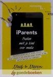 Bruijn en Steven Middelkoop, Steef de - iParents *nieuw* --- Praten met je kind over media