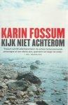 Karin Fossum - Kijk niet achterom