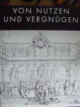 Ralf-Torsten Speler (Herausgeber) - Von Nutzen und Vergnügen; Aus dem Kupferstichkabinett der Universität Halle; Katalog der Ausstellung