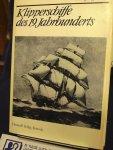 Hölzel, Wolfgang - Klipperschiffe des 19. Jahrhunderts / Ankage : 4 Tafeln mit 7 Rissen