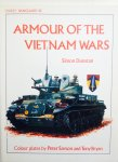 Dunstan, Simon.  Sarson, Peter.  Bryan, Tony. - Armour of the Vietnam Wars.  Vanguard 42.
