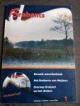 - 9 jaarjangen Branbants (tijdschrift met CD) / Over Brabantse taal, literatuur, muziek, dialect en naamkunde