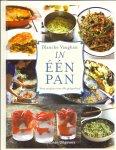 Vaughan, Blanche (ds1211) - In één pan. Verse recepten voor elke gelegenheid