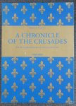 Masanès, Fabrice / Delcourt, Thierry / Quéruel, Danielle / Lawson, Mary / Miller, Chris - A Chronicle of the Crusades [Sébastien Mamerot] / Les Passages d'Outremer