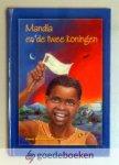 Mout - van der Linden, Frieda - Mandla en de twee koningen --- Gebaseerd op een waar gebeurd verhaal uit Zululand