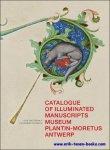 Watteeuw L,  Reynolds C. - Catalogue of Illuminated Manuscripts of the Museum Plantin Moretus, Antwerp.