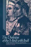 Starzyk, Lawrence J. - The Dialogue of the Mind with Itself. Early Victorian Poetry and Poetics